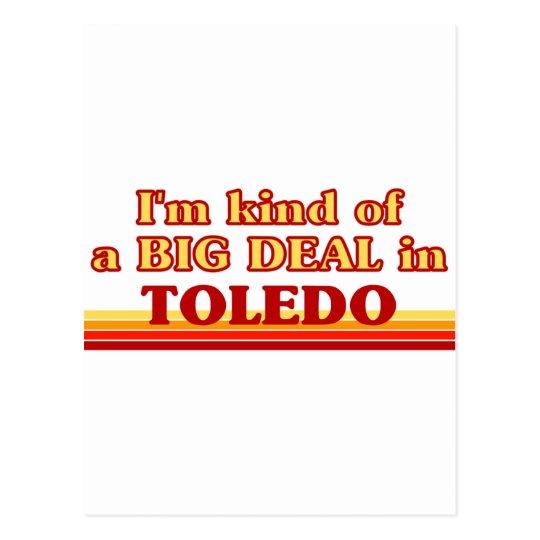 I am kind of a BIG DEAL in Toledo Postcard