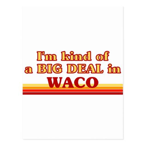 I am kind of a BIG DEAL in Waco Postcard