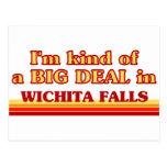 I am kind of a BIG DEAL in Wichita Falls Postcard