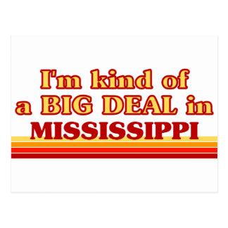 I am kind of a BIG DEAL on Mississippi Postcard