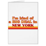 I am kind of a BIG DEAL on New York Card