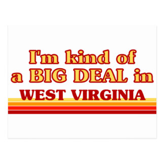I am kind of a BIG DEAL on West Virginia Postcard
