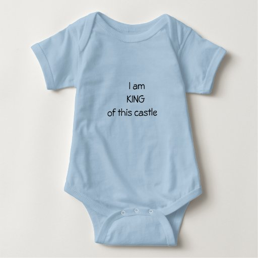 I am    KING of this castle Baby Bodysuit