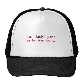 I am lacking the early riser gene. trucker hat