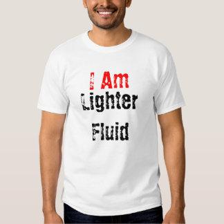 I Am, Lighter Fluid Shirt