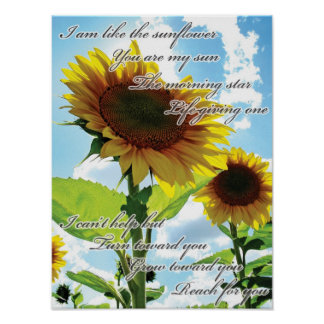 I am like the Sunflower Poster