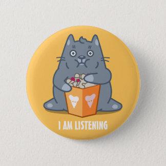 """I am listening"" button"