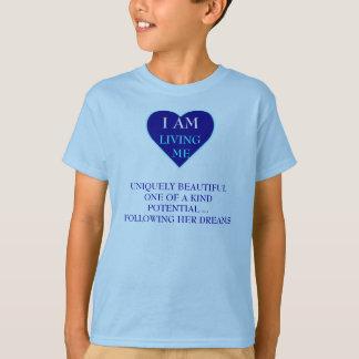 I AM LIVING ME T-Shirt