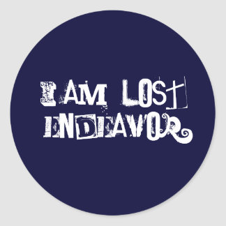 I Am ,Lost Endeavor Classic Round Sticker