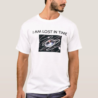 I Am Lost In Time T-Shirt