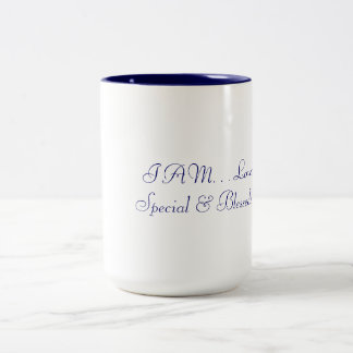 I AM Loved, Special & Blessed Mugs