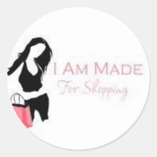 I am made 4 Shopping <3 Classic Round Sticker