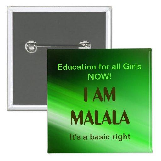 I am Malala Campaign Pinback Button