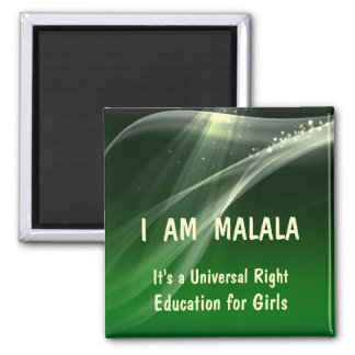 I am Malala Education for Girls 2 Inch Square Magnet