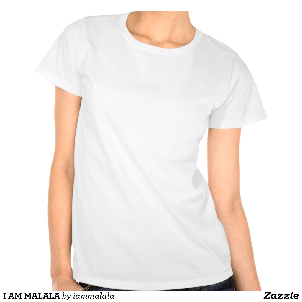I AM MALALA T SHIRTS  Zazzle  I Am Malala T Shirt