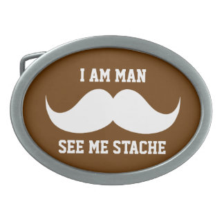 I am man see me stach mustache moustache funny belt buckle