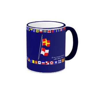 I am maneuvering with difficulty Signal flag Hoist Ringer Coffee Mug