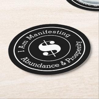 I am Manifesting Abundance and Prosperity Round Paper Coaster