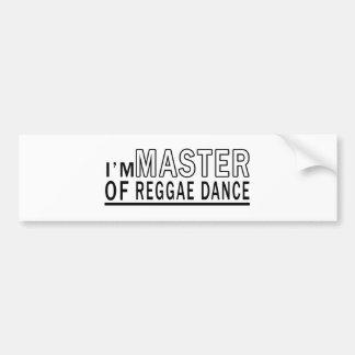 I Am Master Of Reggae Dance Bumper Stickers