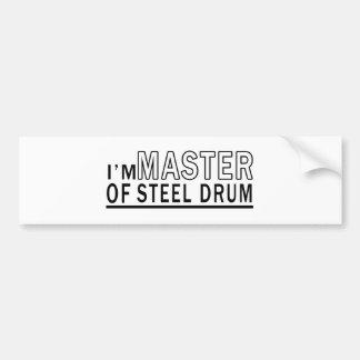 I am master of Steel Steel drum Bumper Sticker