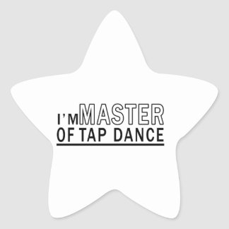 I Am Master Of Tap Dance Star Sticker
