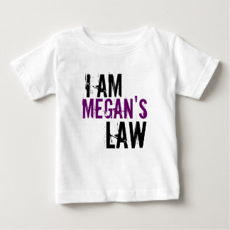 I Am Megan's Law  05.07.09 Baby T-Shirt