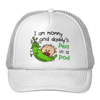 I Am Mommy & Daddy's Pea In A Pod 1 Hats