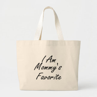I Am Mommys Favorite Canvas Bag