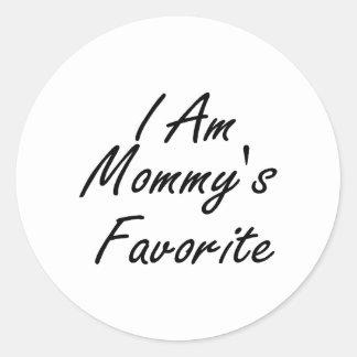 I Am Mommys Favorite Classic Round Sticker