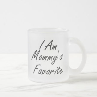 I Am Mommys Favorite Frosted Glass Coffee Mug