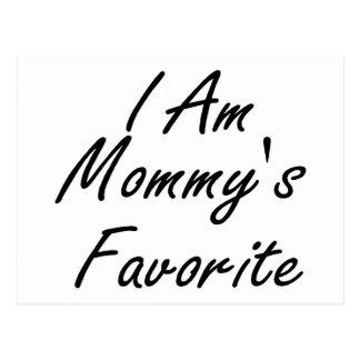 I Am Mommys Favorite Postcard