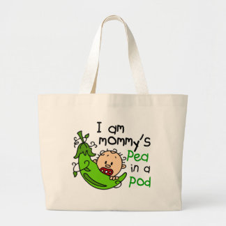 I Am Mommy's Pea In A Pod Bag