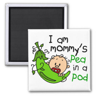 I Am Mommy's Pea In A Pod Fridge Magnets