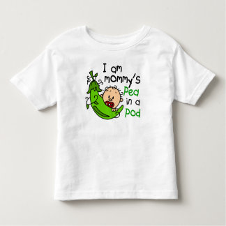 I Am Mommy's Pea In A Pod Toddler T-shirt