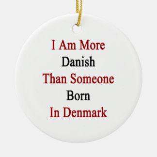 I Am More Danish Than Someone Born In Denmark Christmas Tree Ornaments