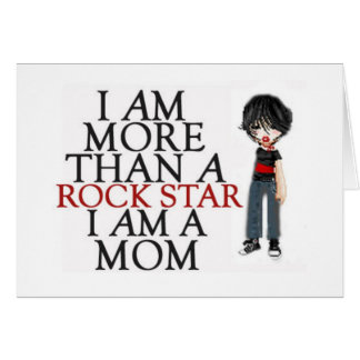 I Am More Than A Rock Star Card