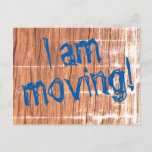 "[ Thumbnail: ""I Am Moving!"" Change-Of-Address Postcard ]"