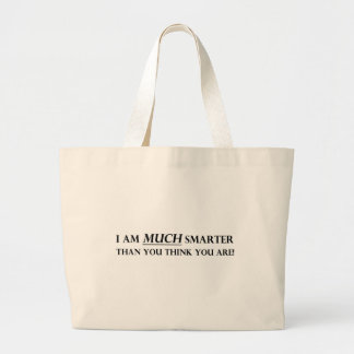 I am MUCH Smarter Tote Bag