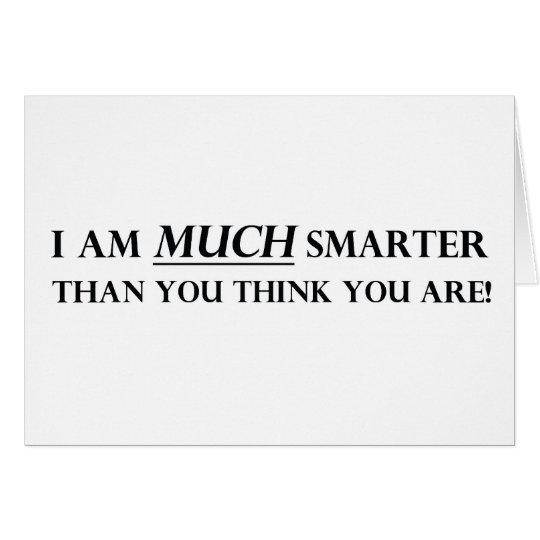 I am MUCH Smarter Card