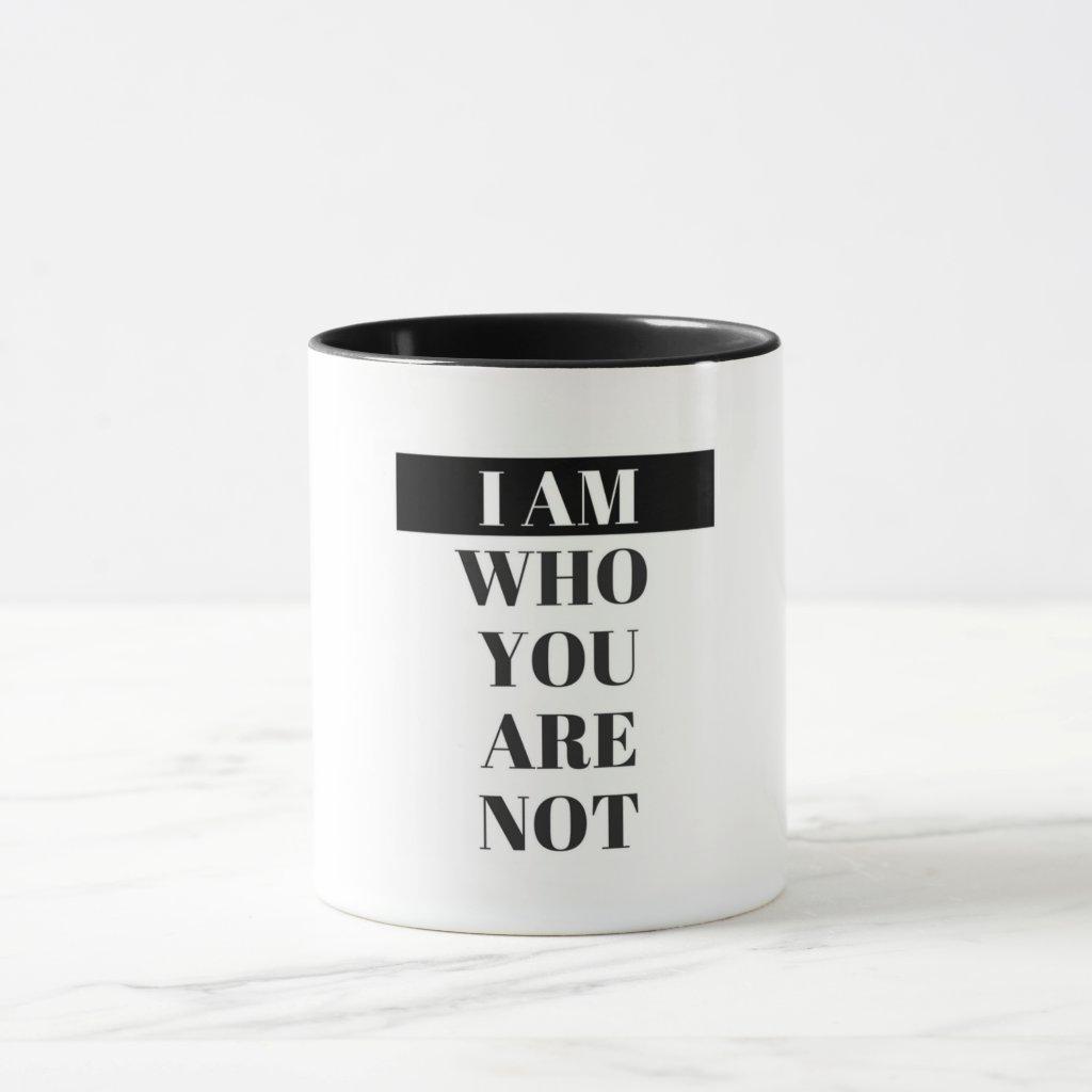 """""""I Am"""" Mug"""