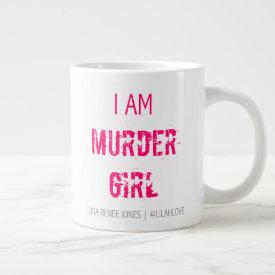 'I am Murder Girl' Jumbo Mug - Lilah Love