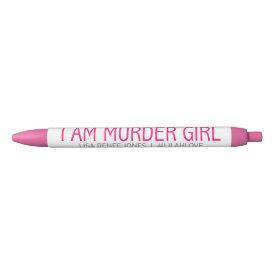 I am Murder Girl pen - Lilah Love