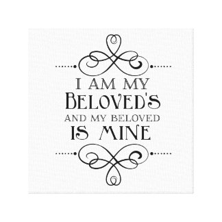 I Am My Beloved's and My Beloved is Mine Canvas