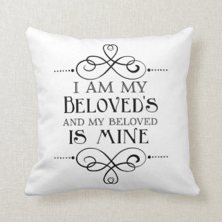 I Am My Beloved's and My Beloved is Mine Pillow