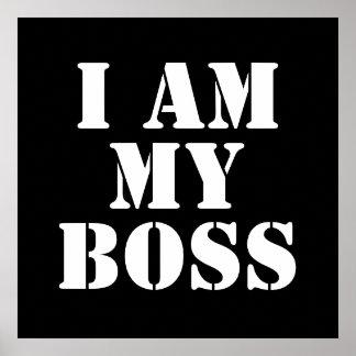 I am My Boss. Slogan. Poster