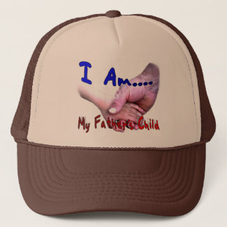 I Am My Father's Child Hat