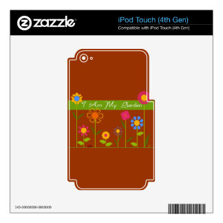 I Am My Garden iPod Touch 4G Skins