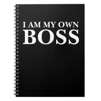 I Am My Own Boss (Customizable text and color) Notebook