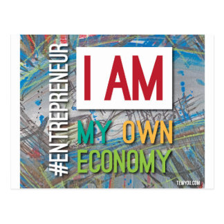 I am MY own Economy. Postcard