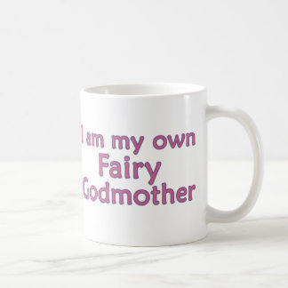 I Am My Own Fairy Godmother Classic White Coffee Mug